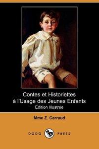 Contes Et Historiettes L'Usage Des Jeunes Enfants (Edition Illus