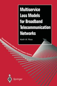 Multiservice Loss Models for Broadband Telecommunication Network