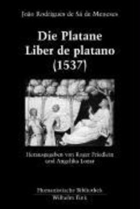 Die Platane. Liber de platano (1537)