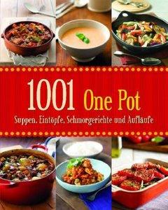 1001 Suppen, Eintöpfe, Schmorgerichte und Aufläufe