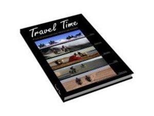 Travel Time. Fünf abenteuerliche Motorrad-Reisen
