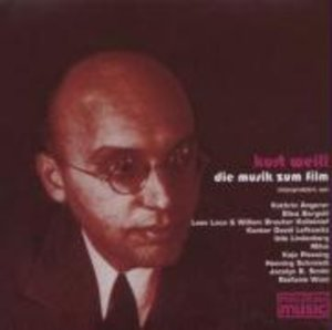 Kurt Weill Die Musik Zum Film