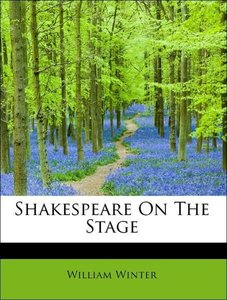 Shakespeare On The Stage