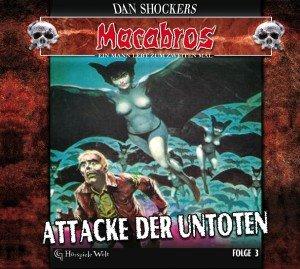 Macabros 3-Attacke der Untoten (Digipack)