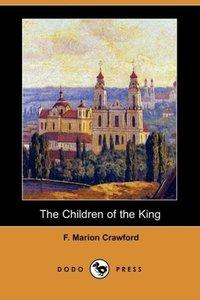 The Children of the King (Dodo Press)