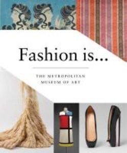 Fashion Is...