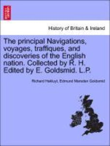 The principal Navigations, voyages, traffiques, and discoveries
