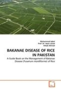 BAKANAE DISEASE OF RICE IN PAKISTAN