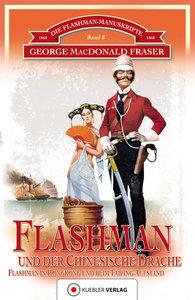 Die Flashman-Manuskripte 08. Flashman und der Chinesische Drache