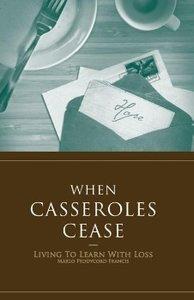 When Casseroles Cease