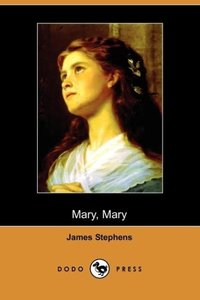 Mary, Mary (Dodo Press)