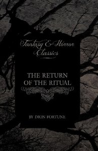 The Return of the Ritual (Fantasy and Horror Classics)