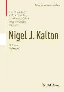 Nigel J. Kalton Selecta