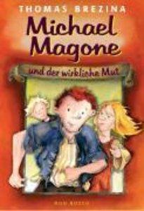 Michael Magone und der wirkliche Mut