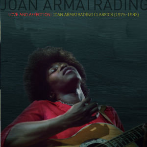 Love And Affection: Joan Armatrading Classics (75-