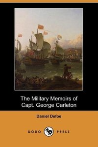 The Military Memoirs of Capt. George Carleton