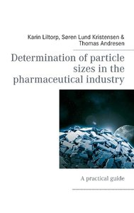 Determination of particle sizes in the pharmaceutical industry