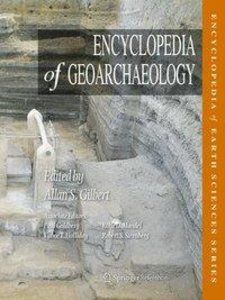 Encyclopedia of Geoarchaeology