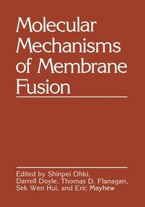 Molecular Mechanisms of Membrane Fusion