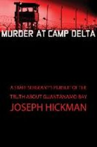 Murder at Camp Delta