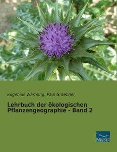 Lehrbuch der ökologischen Pflanzengeographie - Band 2