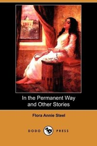 In the Permanent Way and Other Stories (Dodo Press)