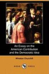 An Essay on the American Contribution and the Democratic Idea (D