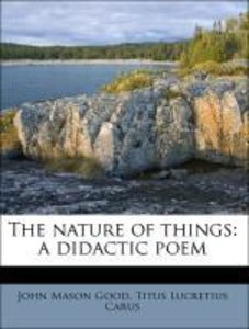 The nature of things: a didactic poem