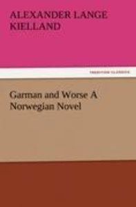 Garman and Worse A Norwegian Novel