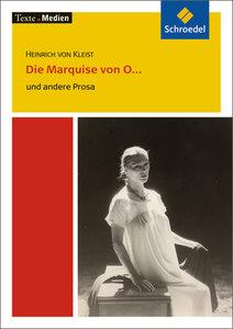 Die Marquise von O... und andere Prosa