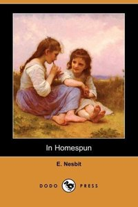 In Homespun (Dodo Press)