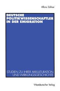 Deutsche Politikwissenschaftler in der Emigration