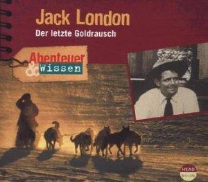 Abenteuer & Wissen. Jack London