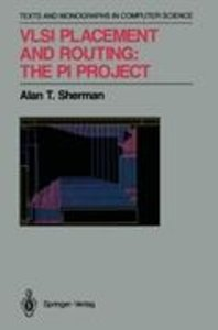 VLSI Placement and Routing: The PI Project