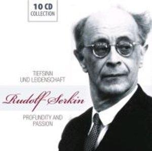 Rudolf Serkin: Tiefsinn und Leidenschaft