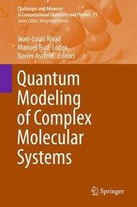 Quantum Modeling of Complex Molecular Systems