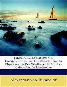Tableaux De La Nature; Ou, Considerations Sur Les Déserts, Sur L