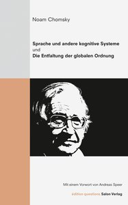 Noam Chomsky - Sprache und andere kognitive Systeme / Die Entfal