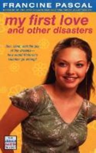 My First Love and Other Disasters