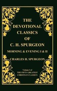 Devotional Classics of C. H. Spurgeon