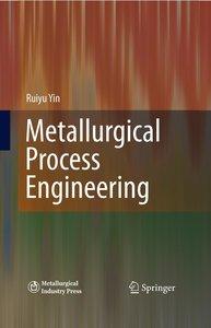 Metallurgical Process Engineering