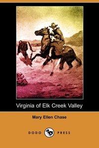 VIRGINIA OF ELK CREEK VALLEY (