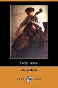 Evelyn Innes (Dodo Press)
