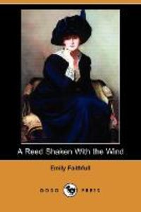A Reed Shaken with the Wind (Dodo Press)