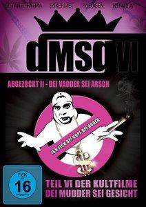 DMSG (Dei Mudder sei Gesicht) VI - Abgezockt ist abgezockt II