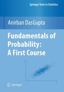 Fundamentals of Probability: A First Course