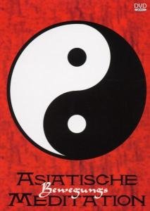 ASIATISCHE BEWEGUNGSMEDITATION