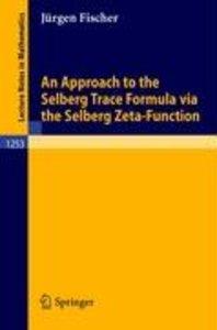 An Approach to the Selberg Trace Formula via the Selberg Zeta-Fu