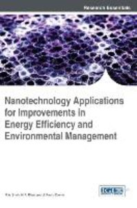 Nanotechnology Applications for Improvements in Energy Efficienc