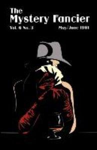 The Mystery Fancier (Vol. 6 No. 4)July/August 1982